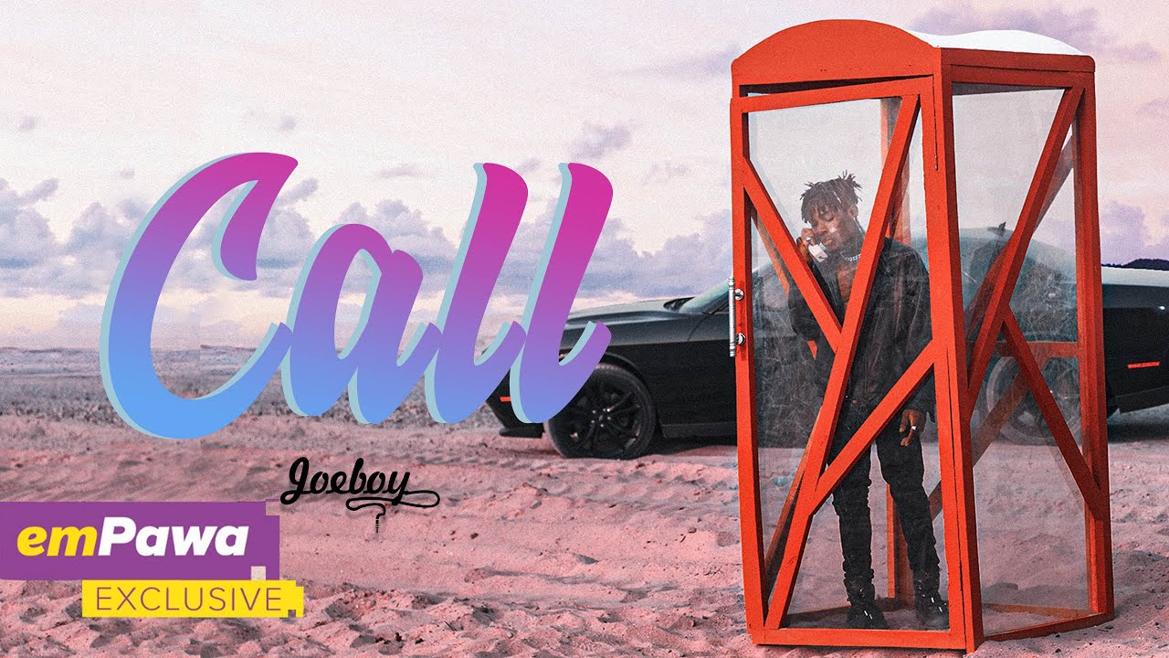 'Call' By Joeboy | Listen And Download Mp3