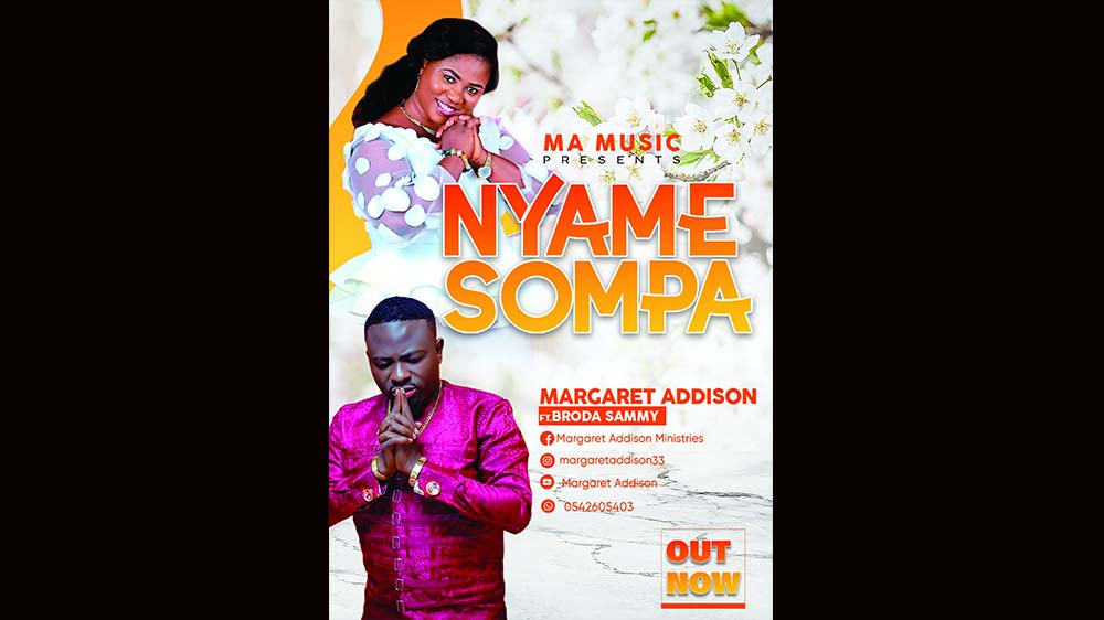 Nyame Sompa By Margaret Addison Ft Brother Sammy   Listen And Download Mp3