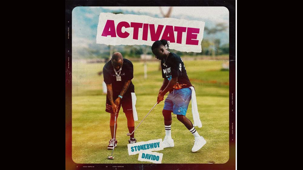 "Stonebwoy ""Activate"" Ft Davido (Prod. by Masta Garzy) 