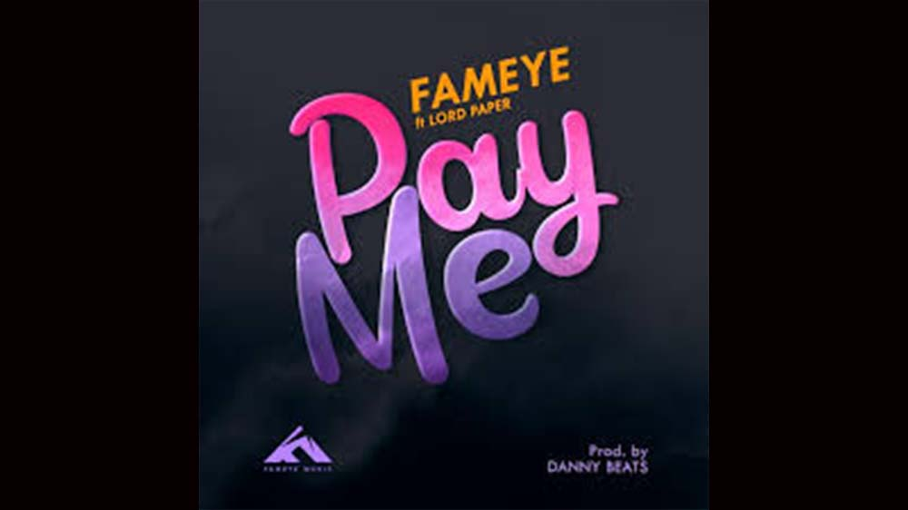 """Fameye """"Pay Me"""" Ft Lord Paper (Ogidi Brown Diss)