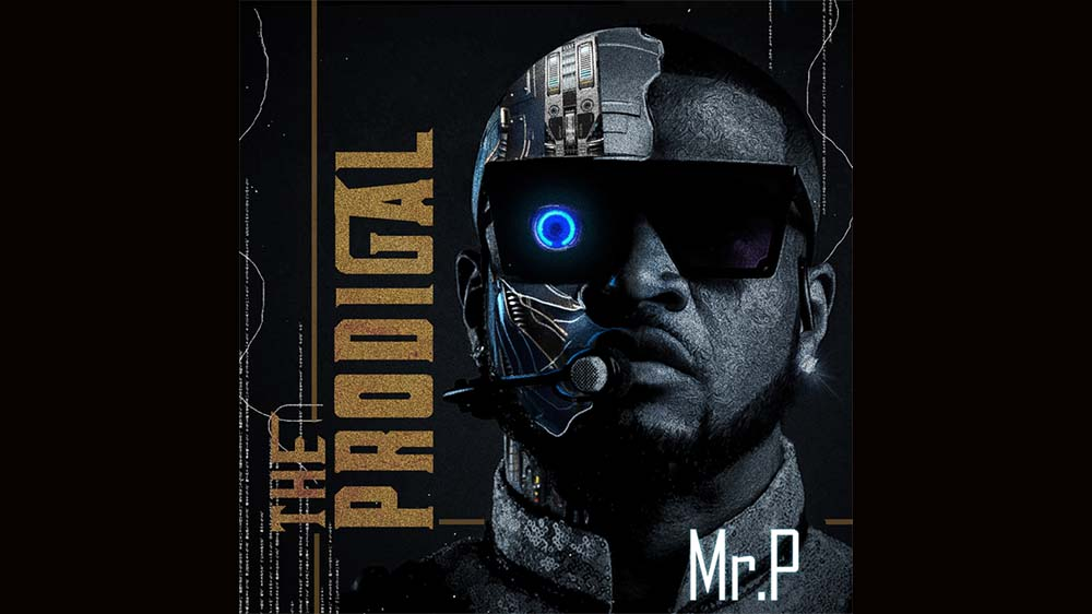 """Mr. P """"The Prodigal"""" Album   Listen And Download Mp3"""
