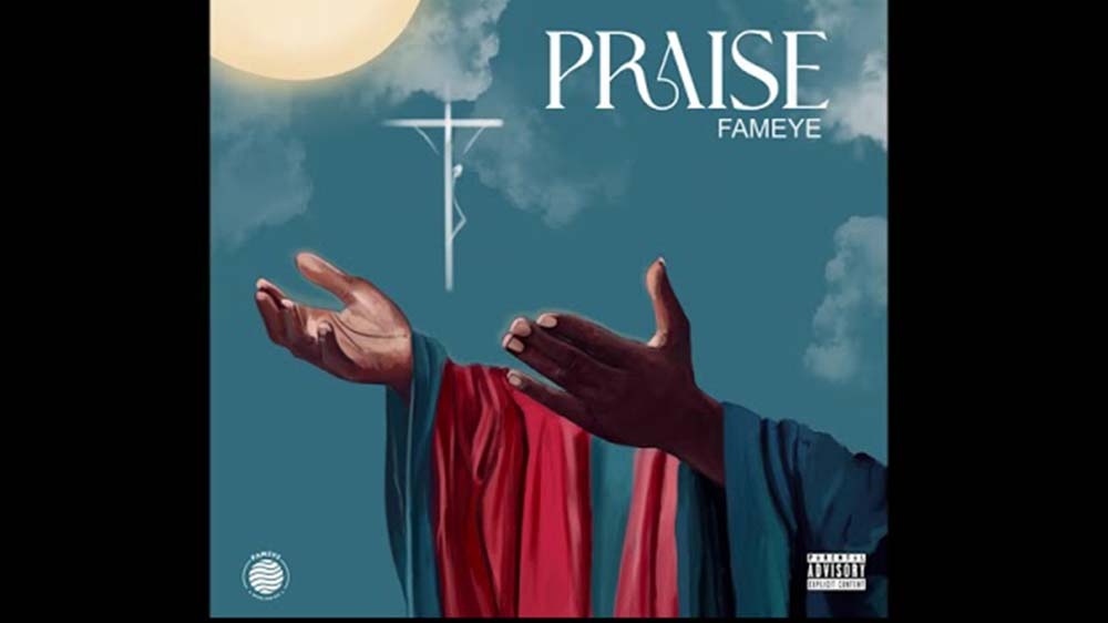 """Fameye """"Praise"""" (Produced By Liquid Beatz) 