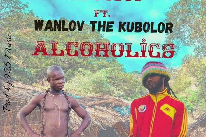 Alcoholics By AY Poyoo Ft Wanlov The Kubolor | Listen And Download Mp3