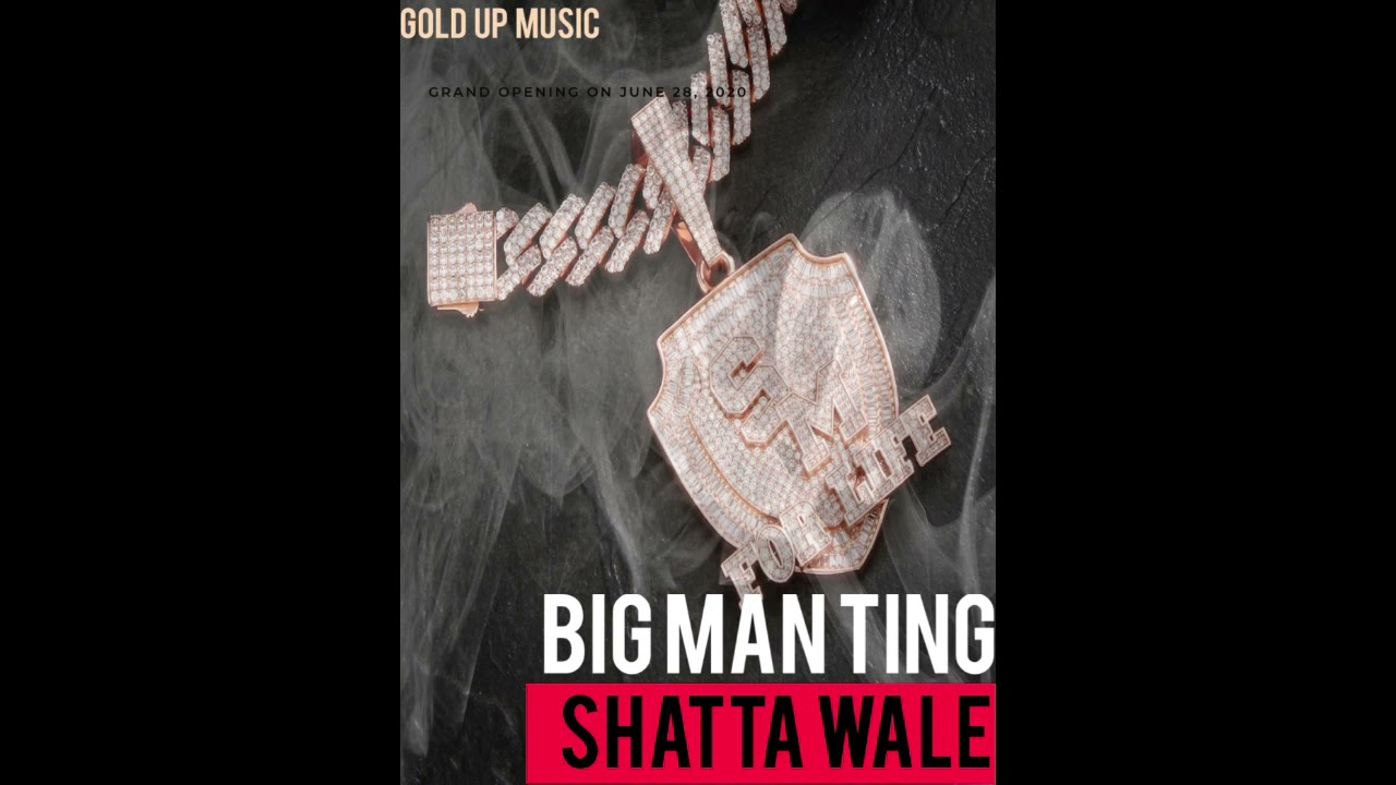 """Shatta Wale """"Big Man Ting"""" (Prod. Gold Up)   Listen And Download Mp3"""